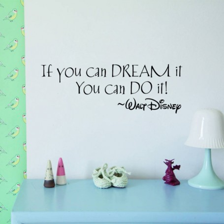 If you can dream it, you can do it - wallsticker
